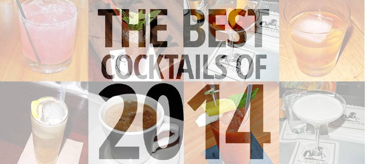 Mike Winston's Top 10 Best Cocktails of 2014